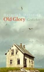 »Old Glory« von Heinrich Detering