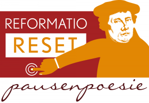 Reformatio | Reset – Pausenpoesie zum Neustarten: Archiv