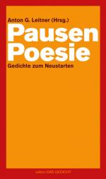 Anton G. Leitner (Hrsg.): PausenpoesieAnton G. Leitner (Hrsg.): Pausenpoesie