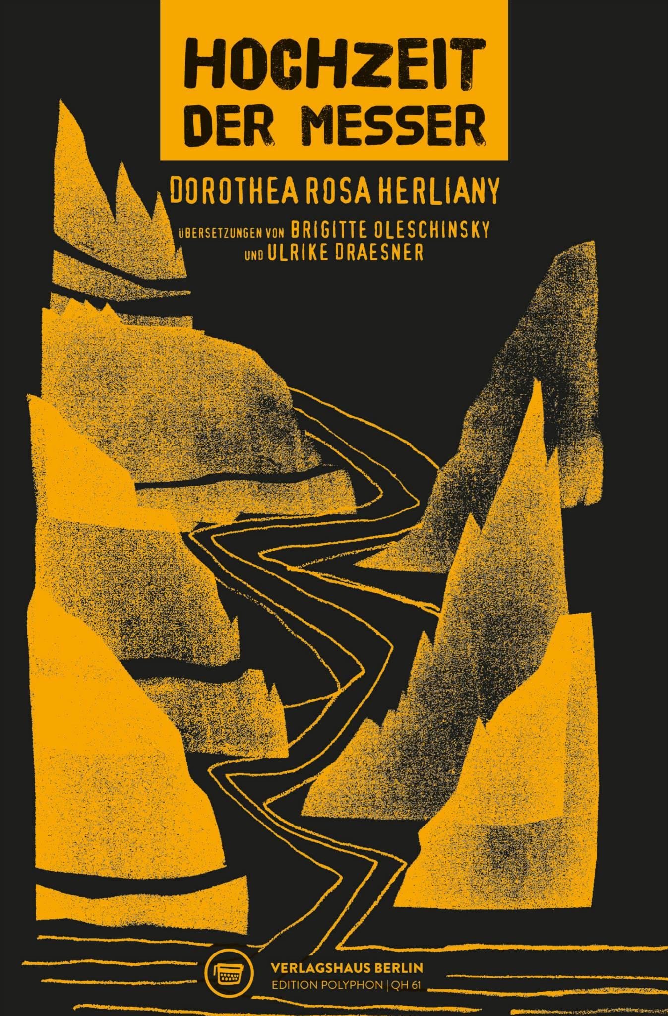 Dorothea Rosa Herliany: Hochzeit der Messer