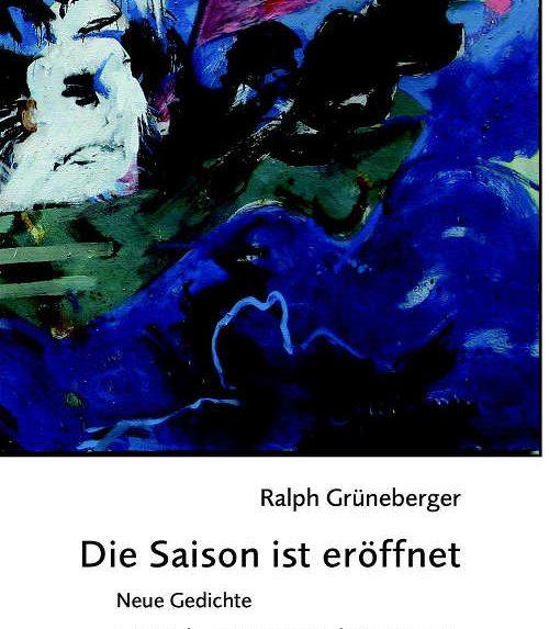 Ralph Grüneberger Die Saison ist eröffnet