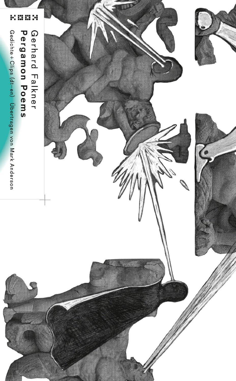 »Pergamon Poems« von Gerhard Falkneer