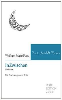 »InZwischen« von Wolfram Malte Fues