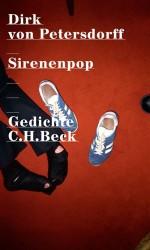 Dirk von Petersdorff: Sirenenpop