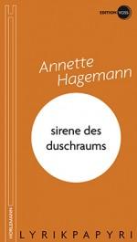 Annette Hagemann: sirene des duschraums