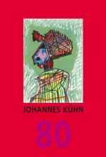 Johannes Kühn Und es scheint, als sei im Kopf ein gütiges Feuer angezündet