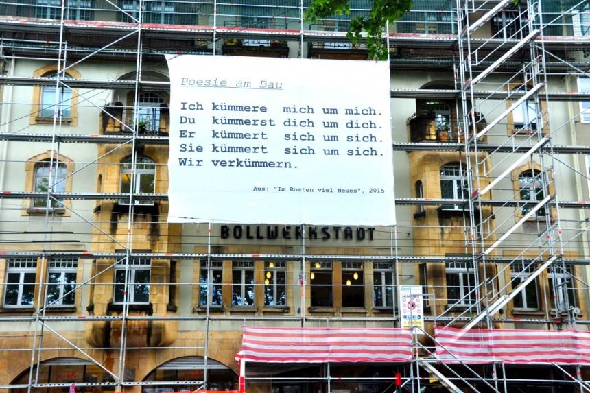 Poesie am Bau. Foto: © Vera Bernhard