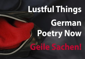 Lustful Things – Geile Sachen!