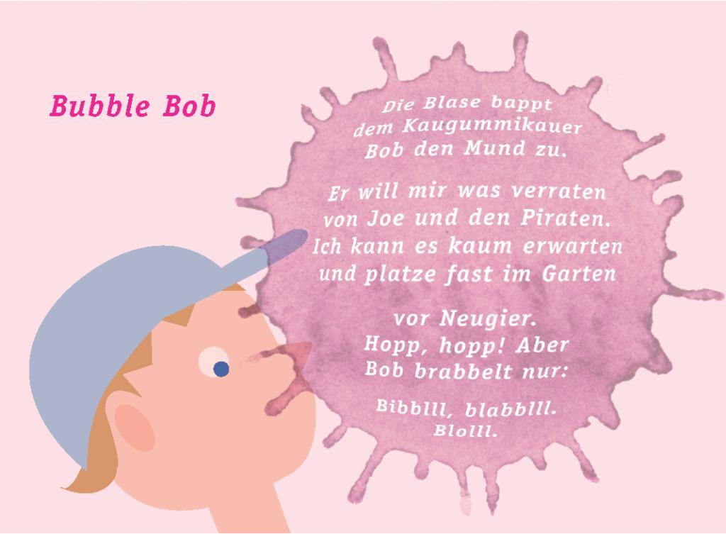 Anton G. Leitner: »Bubble Bob« © Anton G. Leitner, Weßling  Illustration und Gestaltung: Carola Vogt und Peter Boerboom