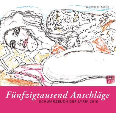 »Fünfzigtausend Anschläge. Schwarzbuch der Lyrik 2016«