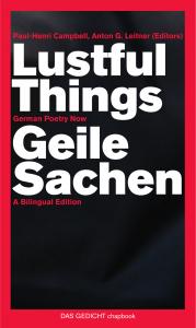 Lustful Things – Geile Sachen (German Poetry Now)