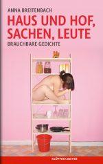 Anna Breitenbach: Haus und Hof, Sachen, Leute