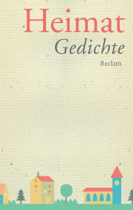 Anton G. Leitner (Hrsg.): Heimat. Gedichte