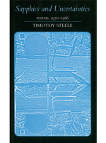 Timothy Steele - Sapphics and Uncertainties