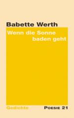 Babette Werth: wenn die Sonne baden geht