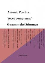 »VOCES COMPLETAS – GESAMMELTE STIMMEN« von Antonio Porchia