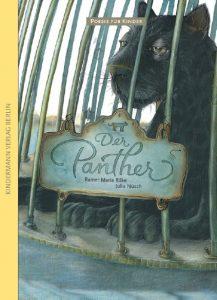 "Rainer Maria Rilke ""Der Panther"""