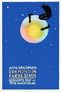 """""""Den Mond in Farbe sehen"""" von Anne Waldman"""