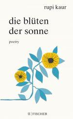 """""""die blüten der sonne. poetry"""" von Rupi Kaur"""