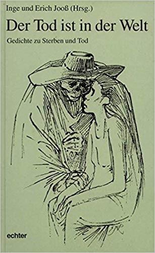 """Inge und Erich Jooß (Hrsg.) """"Der Tod ist in der Welt"""""""