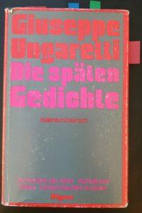 """Giuseppe Ungaretti """"Die späten Gedichte"""""""