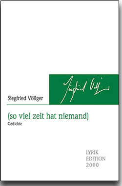 """Siegfried Völlger, """"(so viel zeit hat niemand) - Gedichte"""""""