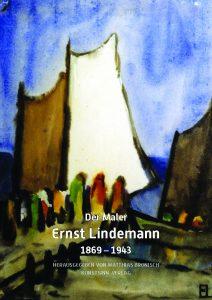 """Hrsg. Matthias Bronisch """"Der Maler Ernst Lindemann"""""""