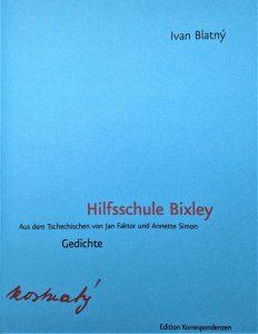 """""""Hilfsschule Bixley. Gedichte"""" von Ivan Blatný (Coverabbildung: Edition Korrespondenzen)"""