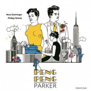 """""""Peng Peng Parker"""" von Nora Gomringer und Philipp Scholz"""