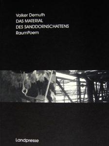"""Buchcover """"Das Material des Sanddornschattens"""" von Volker Demuth"""