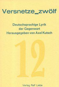 """Buchcover """"Versnetze_zwölf"""", herausgegeben von Axel Kutsch"""