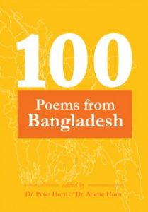 »100 Poems from Bangladesh« edited by Dr. Peter Horn and Dr. Anette Horn bei Edition Delta
