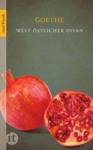 """""""West-östlicher Divan"""" von Johann Wolfgang von Goethe"""