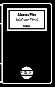 """""""Salzburg Flood"""" von Johannes Witek"""
