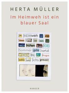 """""""Im Heimweh ist ein blauer Saal"""" von Herta Müller"""