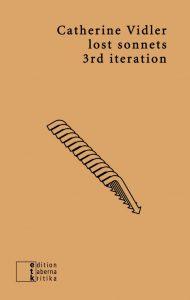 """""""lost sonnets. 3rd iteration"""" von Catherine Vidler"""