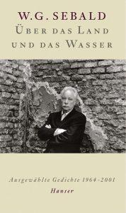 """""""Über das Land und das Wasser"""" von W.G. Sebald"""