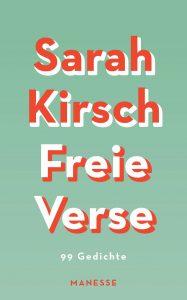 """""""Freie Verse"""" von Sarah Kirsch"""