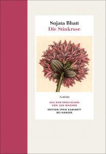 """""""Die Stinkrose"""" von Sujata Bhatt"""