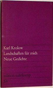 """""""Landschaften für mich. Neue Gedichte"""" von Karl Krolow"""
