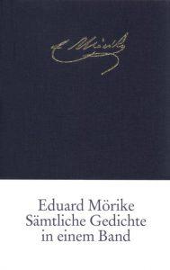 """""""Sämtliche Gedichte in einem Band"""" von Eduard Mörike"""