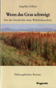 """""""Wenn das Gras schweigt"""" von Angelika Zöllner"""