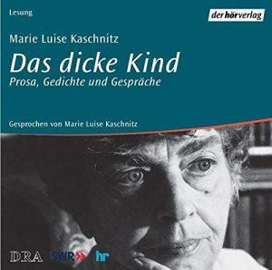 """""""Das dicke Kind"""" von Marie Luise Kaschnitz in der Autorenlesung"""