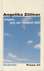 """""""singen, ehe der himmer fällt"""" von Angelika Zöllner"""