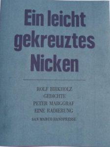 """""""Ein leicht gekreuztes Nicken"""" von Rolf Birkholz"""