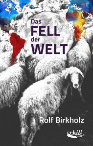 """""""Das Fell der Welt"""" von Rolf Birkholz"""