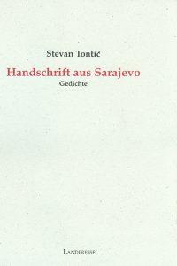 """""""Handschrift aus Sarajevo. Gedichte"""" von Stevan Tontić"""