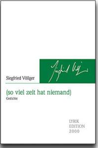 """""""(so viel zeit hat niemand)"""" von Siegfried Völlter"""