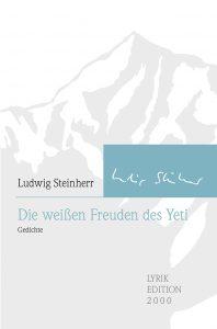 """""""Die weißen Freuden des Yeti"""" von Ludwig Steinherr"""