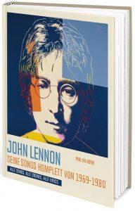 John Lennon, Seine Songs Komplett von 1969-1980